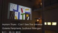 Can't See The Universe Tübingen 2019. Video-Dokumentation.
