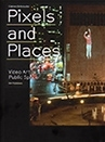 Pixels and Places, cover, 2010